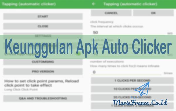 Keunggulan Apk Auto Clicker
